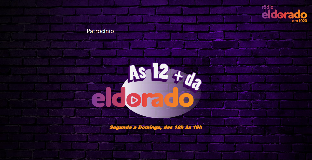 eldorado - as 12 mais + - patrocínio