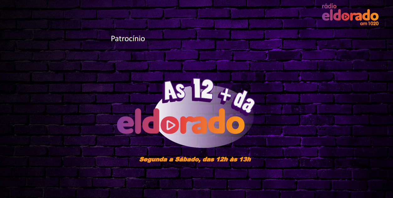eldorado - as 12 mais - patrocínio